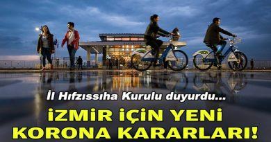 İzmir için yeni korona kararları!